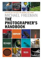 The Photographer's Handbook: ...