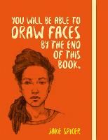 You Will be Able to Draw Faces by the...