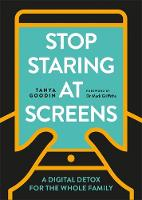 Stop Staring at Screens: A Digital...
