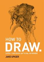 How To Draw: Sketch and draw ...