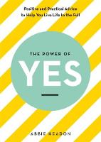 The Power of YES: positive and...