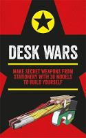 Desk Wars: Make secret weapons from...