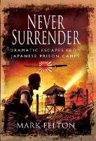 Never Surrender: Dramatic Escapes ...