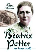Beatrix Potter: Her Inner World