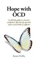 Hope with OCD: A self-help guide to...
