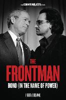 The Frontman: Bono (In the Name of...