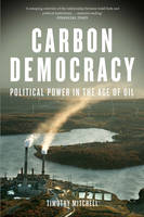 Carbon Democracy: Political Power in...