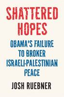 Shattered Hopes: The Failure of...