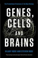 Genes, Cells and Brains: The...