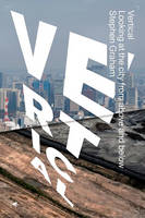 Vertical: The City from Satellites to...