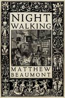 Night Walking: A Nocturnal History of...