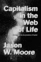 Capitalism in the Web of Life: ...