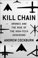 Kill Chain: Drone and the Rise of...