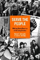 Serve the People: Making Asian ...