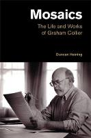 Mosaics: The Life and Works of Graham...