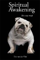 Spiritual Awakening: (The Easy Way)