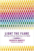 Light the Flame: 365 Days of Prayer...