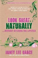 Look Great Naturally... Without...