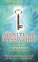 The Spiritual Password: Learn to...