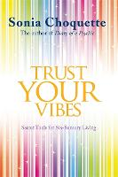 Trust Your Vibes: Secret Tools for...