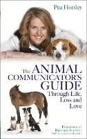 The Animal Communicator's Guide...