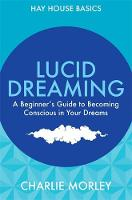 Lucid Dreaming: A Beginner's Guide to...