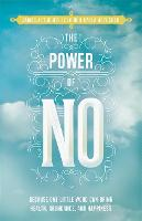 The Power of No: Because One Little...