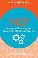 NLP: How to Use Neuro-Linguistic...