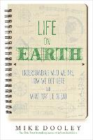 Life on Earth: Understanding Who We...