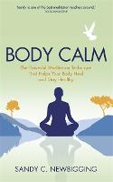 Body Calm: The Powerful Meditation...