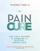 The Pain Cure: The Yass Method for...