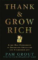 Thank & Grow Rich: A 30-Day ...