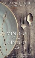 Mindful Eating, Mindful Life: How...