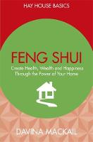 Feng Shui: Create Health, Wealth and...