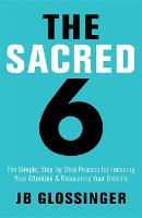 The Sacred Six: The Simple,...