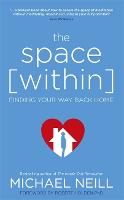 The Space Within: Finding Your Way...