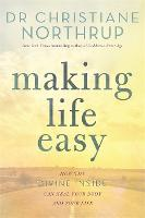 Making Life Easy: How the Divine...