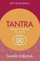 Tantra: Discover the Path from Sex to...