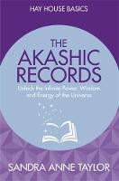 The Akashic Records: Unlock the...
