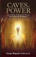 Caves of Power: Ancient Energy...