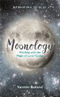Moonology: Working with the Magic of...