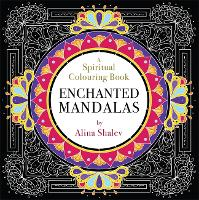 Enchanted Mandalas: A Spiritual...