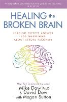 Healing the Broken Brain: Leading...