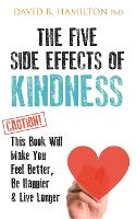The Five Side Effects of Kindness:...