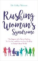 Rushing Woman's Syndrome: The Impact...