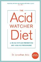 The Acid Watcher Diet: A 28-Day ...