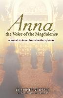 Anna, the Voice of the Magdalenes: A...