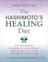 The Hashimoto's Healing Diet:...
