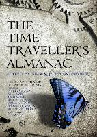 The Time Traveller's Almanac: The...