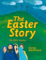 The Easter Story: The Bible Version